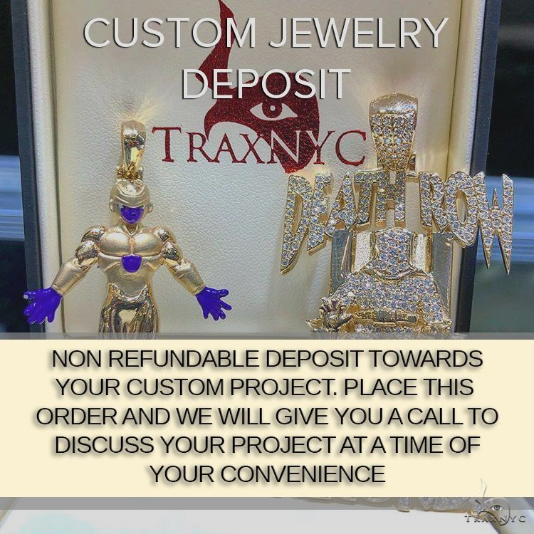 NON REFUNDABLE CUSTOM JEWELRY DEPOSIT Men Specials
